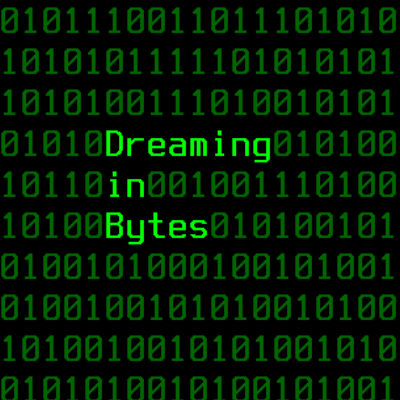 Dreaming in Bytes album cover